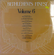 "Bethlehem's Finest: Volume 6 Vinyl 12"" (New)"