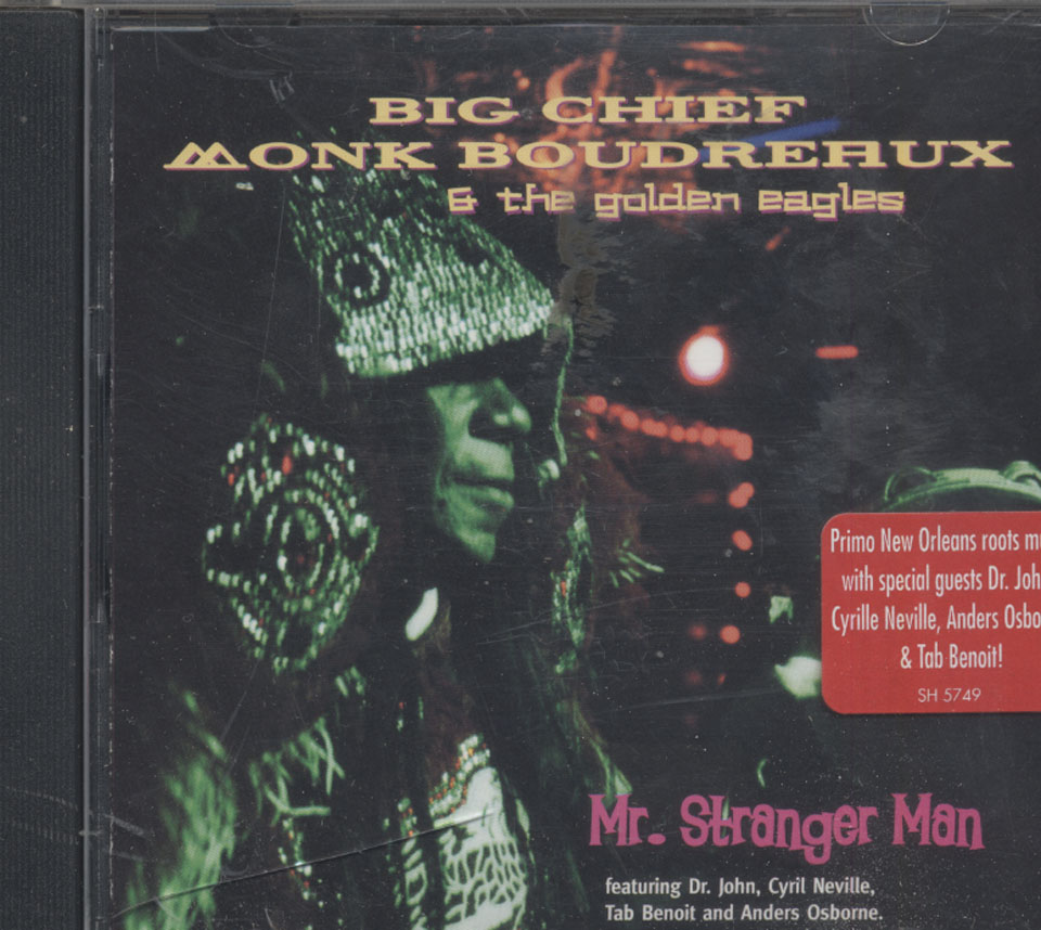 Big Chief Monk Boudreaux & The Golden Eagles CD