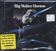 Big Walter Horton with Carey Bell CD