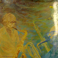 "Bill Perkins With Pepper Adams Vinyl 12"" (New)"