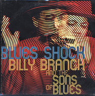 Billy Branch & The Sons of Blues CD