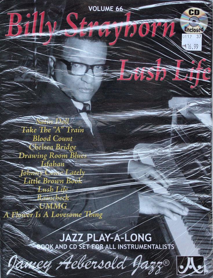 Billy Strayhorn Lush Life Volume 66