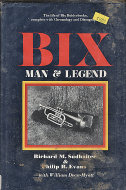 Bix Man & Legend Book