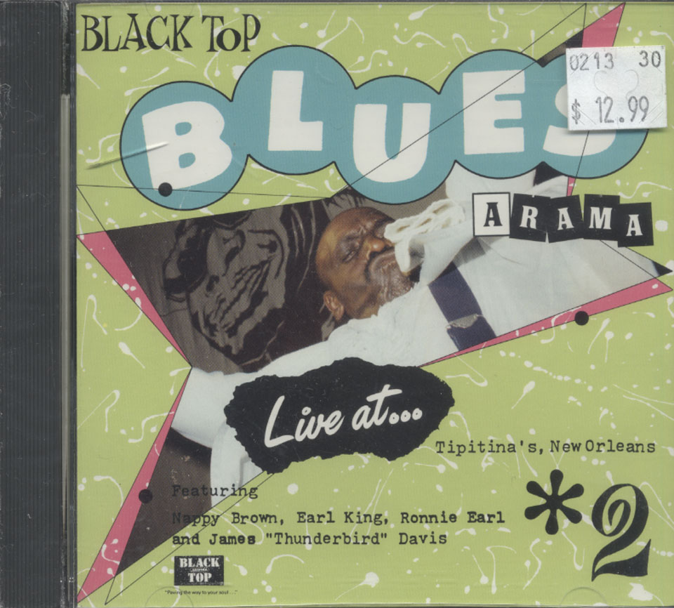 Black Top Blues-A-Rama, Volume 2 : Live At Tipitina's New Orleans CD