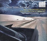 """Blue"" Gene Tyranny CD"