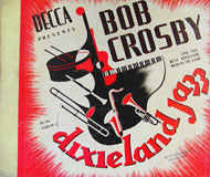 Bob Crosby And His Orchestra 78