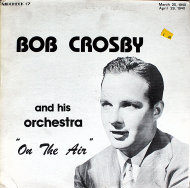 "Bob Crosby And His Orchestra Vinyl 12"" (Used)"