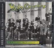 Bob Crosby & The Bob Cat Orchestra CD