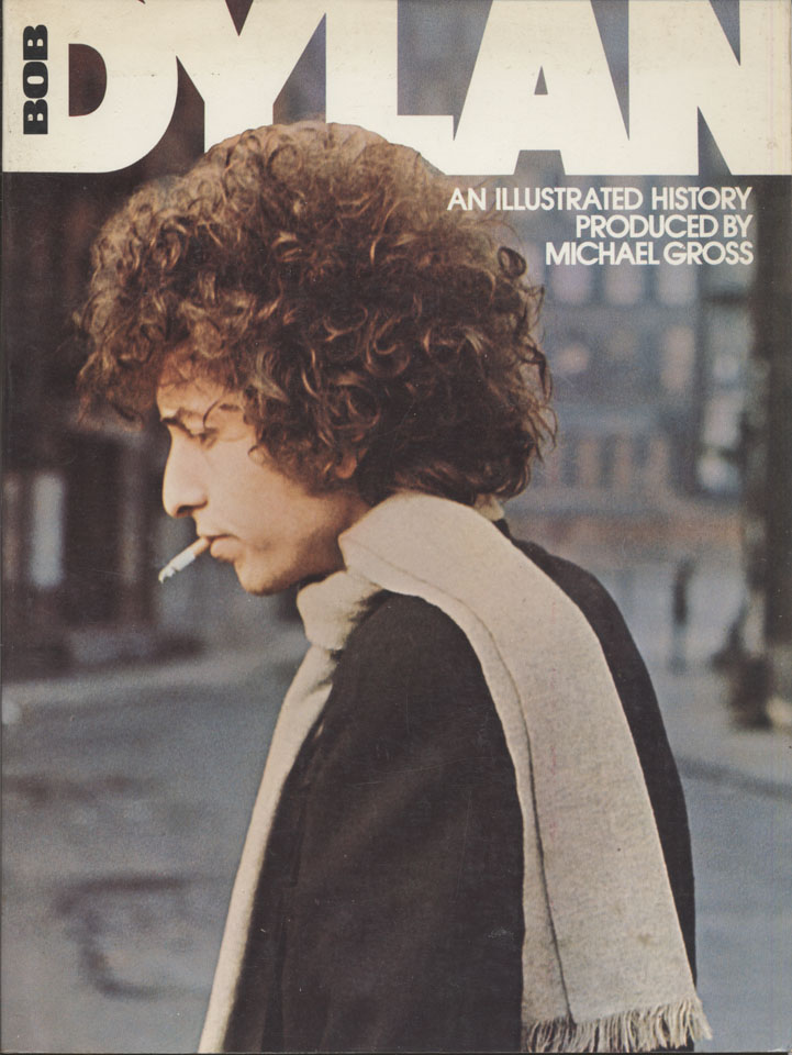 Bob Dylan: An Illustrated History