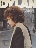 Bob Dylan: An Illustrated History Book