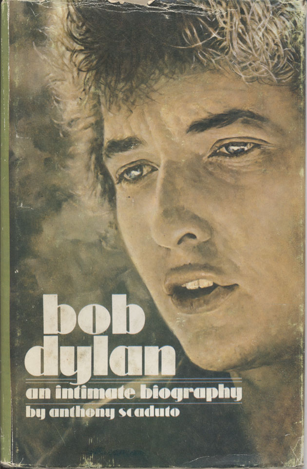 Bob Dylan: An Intimate Biography