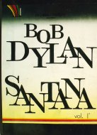 Bob Dylan & Santana Vol. 1 Book