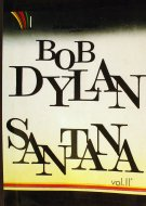 Bob Dylan & Santana Vol. 2 Book
