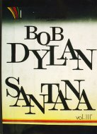 Bob Dylan & Santana Vol. 3 Book