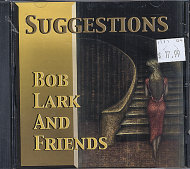 Bob Lark and Friends CD