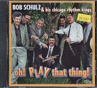 Bob Schulz & his Chicago Rhythm Kings CD