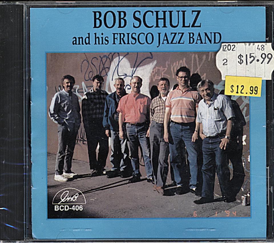 Bob Schulz and his Frisco Jazz Band CD