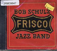 Bob Schulz Frisco Jazz Band CD