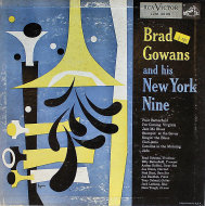 "Brad Gowans And His New York Nine Vinyl 10"" (Used)"