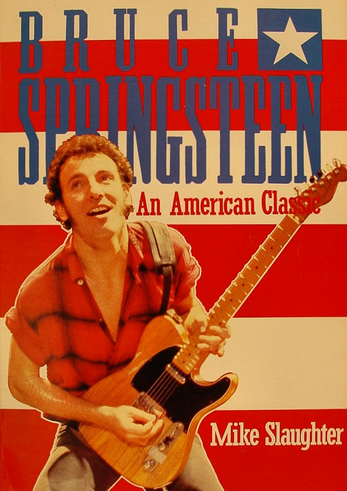 Bruce Springsteen An American Classic