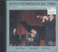 Butch Thompson's Big Three CD