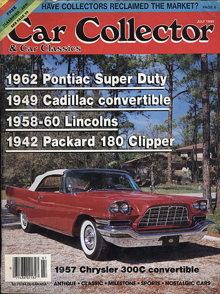 Car Collector & Car Classics Vol. XIII No. 7 Magazine, Jul 1, 1990 ...