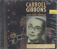 Carroll Gibbons And The Savoy Hotel Orpheans CD
