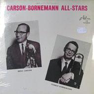 "Carson-Bornemann All-Stars Vinyl 12"" (New)"