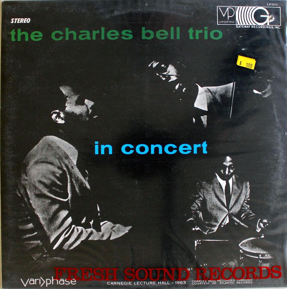 "Charles Bell Trio Vinyl 12"" (New)"
