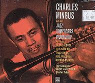 Charles Mingus And His Jazz Composer Workshop CD