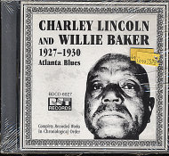 Charley Lincoln and Willie Baker CD
