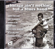 Chicago Ain't Nothin' But A Blues Band CD