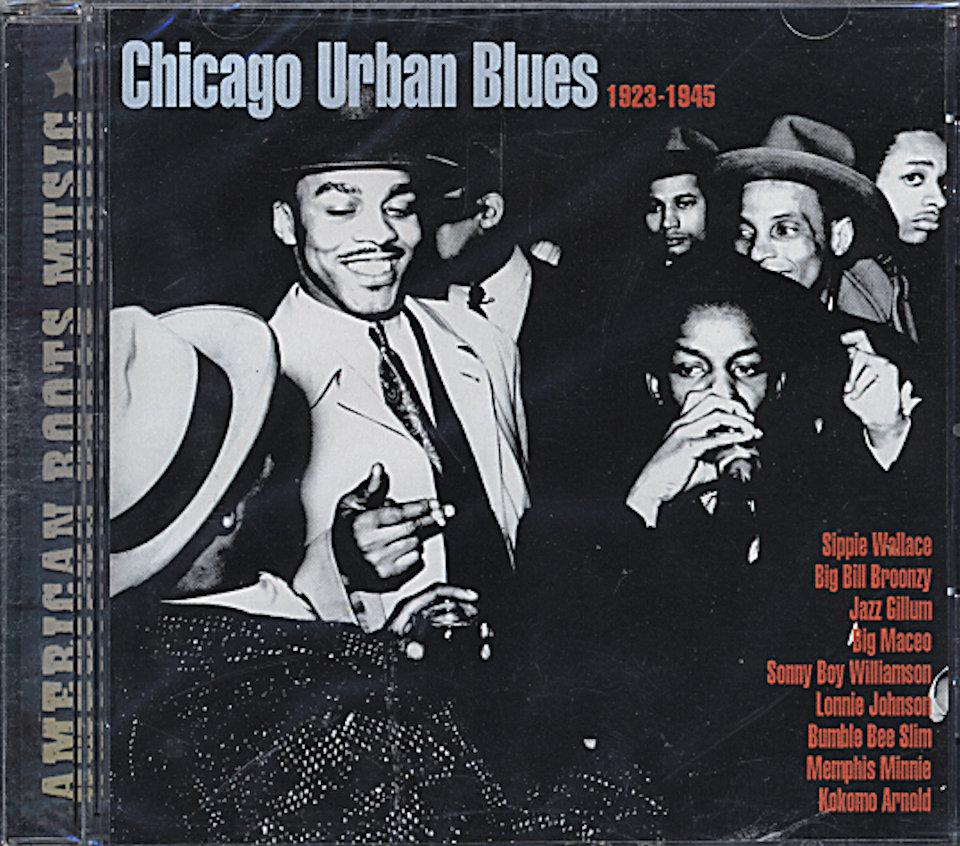 Chicago Urban Blues (1923 - 1945) CD