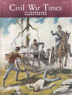 Civil War Times Illustrated Vol. VI No. 6 Magazine