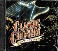 Classic Country 1970 - 1974 CD