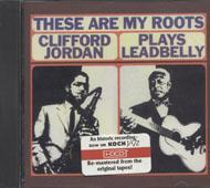 Clifford Jordan Plays Leadbelly CD