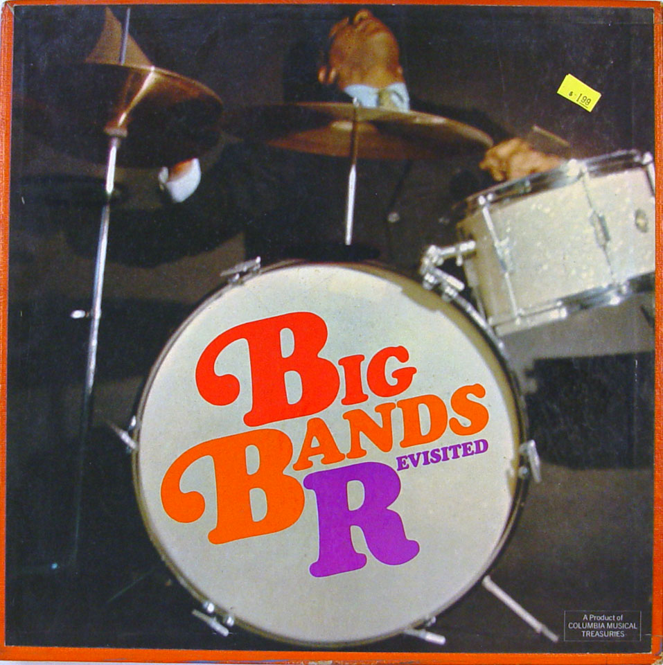 "Columbia Musical Treasuries: Big Band Revisited Vinyl 12"" (Used)"