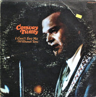 """Conway Twitty Vinyl 12"""" (Used)"""