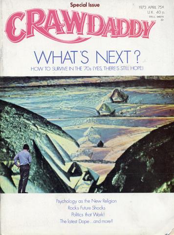 Crawdaddy Magazine April 1973 Magazine