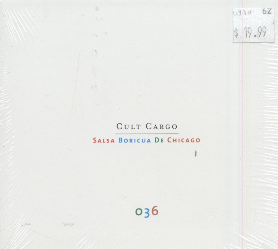 Cult Cargo : Salsa Boricua De Chicago CD