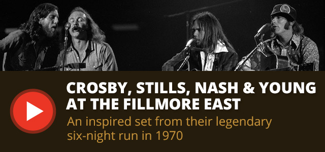 CSNY at the Fillmore East