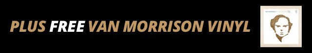 Free vinyl copy of Van Morrison Live with purchase of AMP'd membership