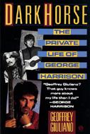 Dark Horse: The Private Life of George Harrison Book