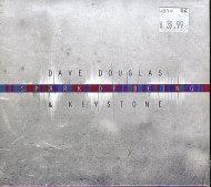 Dave Douglas & Keystone CD