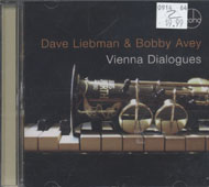 Dave Liebman & Bobby Avey CD