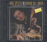 Dave Specter & Barkin' Bill Smith CD