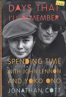 Days That I'll Remember: Spending Time with John Lennon and Yoko Ono Book