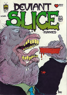 Deviant Slice Funnies #1 Comic Book