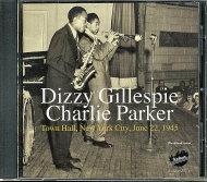 Dizzy Gillespie / Charlie Parker CD