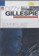 Dizzy Gillespie / Summer Jazz DVD